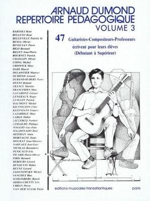 Répertoire pédagogique vol. 3 La Guitare D'Aujoiurd'Hui Arnaud Dumond /  / Transatlantiques