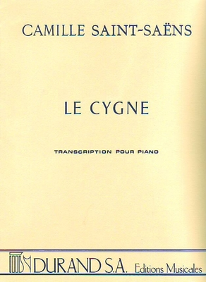 Le Cygne (du Carnaval des animaux) / Saint-Sans Camille / Durand