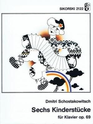 Sechs Kinderstücke op. 69 / Shostakovitch Dimitri / Sikorski