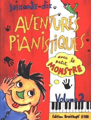 70 aventures pianistiques avec le petit monstre vol. 2 /  / Breitkopf