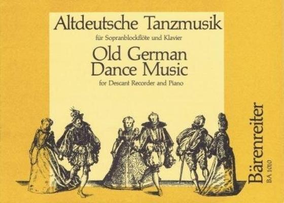 Altdeutsche Tanz musik /  / Bärenreiter
