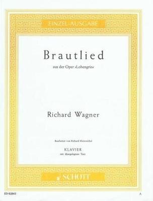 Brautlied (de Lohengrin) / Wagner Richard / Schott