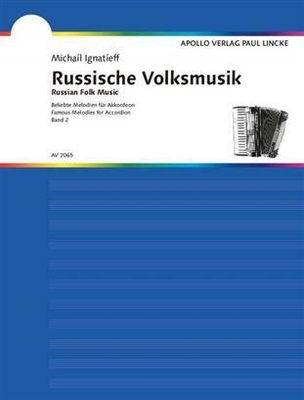 Russische Volksmusik vol. 2 / Michal Ignateff / Apollo-Verlag