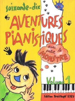 70 aventures pianistiques avec le petit monstre vol. 1 /  / Breitkopf