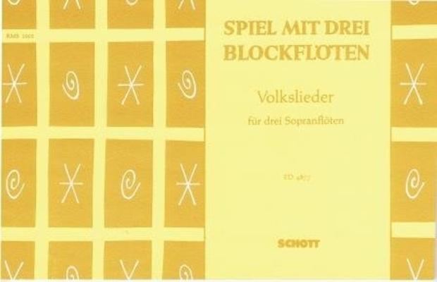 Spiel mit drei Blockflöten /  / Schott