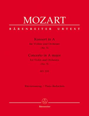 Bärenreiter Urtext / Concerto en La majeur KV 219 Violin Concerto No.5 In A K.219 for Violin and Orchestra / Wolfgang Amadeus Mozart / Bärenreiter