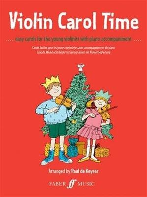 Violin Carol Time / Paul de Keyser / Faber Music