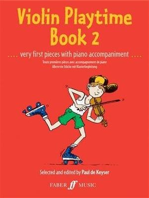 Violin Playtime Book 2 / Paul de  Keyser / Faber Music