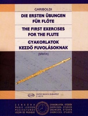 Die ersten Uebungen The First Exercises for Flute Giuseppe Gariboldi / Vilmos Bntai / Giuseppe Gariboldi / Vilmos Bntai / EMB Editions Musica Budapest
