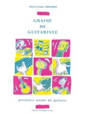 Graine de guitariste / Thinières Marie-Caroline / Combre