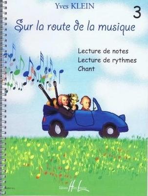 Sur la route de la musique vol. 3 / Klein Yves / Henry Lemoine