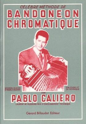 La célèbre méthode de bandonéon chromatique par Pablo Caliero / Pablo Caliero / Billaudot