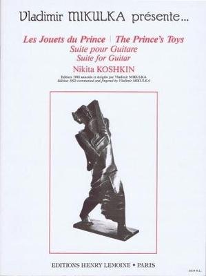 Les jouets du Prince suite / Koshkin Nikita / Henry Lemoine