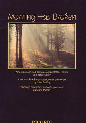 Morning has broken (Folksongs américains) /  / Ricordi