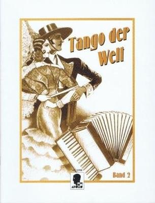 Tango der Welt, vol. 2 /  / Apollo-Verlag