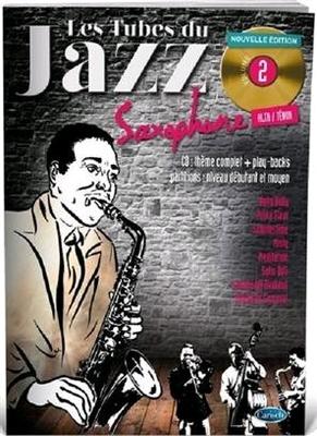 Les tubes du jazz / Les Tubes Du Jazz Saxophone Volume 2 /  / Musicom