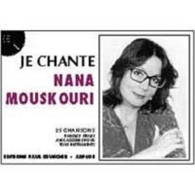 Je chante / Je chante Nana Mouskouri / Mouskouri Nana / Paul Beuscher