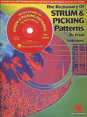 The Dictionary Of Strums And Picking Patterns For Guitar / Sokolow, Fred (Artist) / Hal Leonard