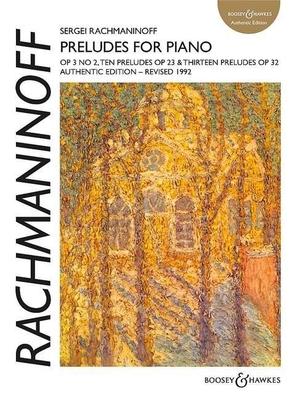 Préludes op. 3 no 2, op. 23 & op. 32 / Rachmaninoff Serge / Boosey and Hawkes