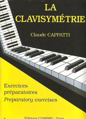 La clavisymétrie exercices préparatoires / Cappatti Claude / Combre