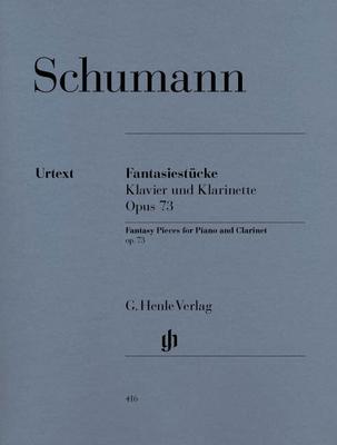 Henle Urtext Editions / Fantasiestücke Opus 73Fantasy Pieces For Clarinet And Piano Op.73 / Schumann Robert / Henle