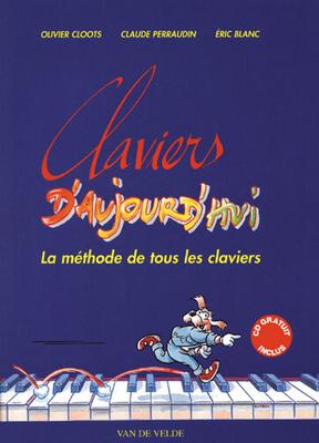 Claviers d'aujourd'hui / Cloots/Perraudin/Blanc / Van de Velde