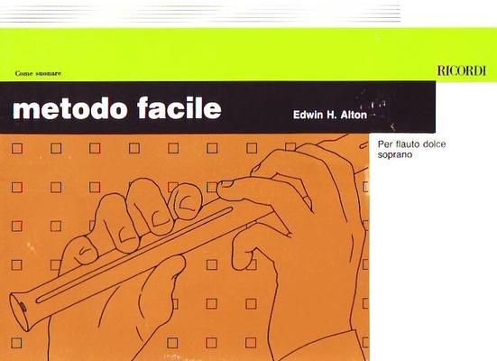 Metodo facile / Alton Edwin H. / Ricordi