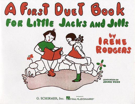 A first duet book for little Jacks and Jills / Rodgers Irene / Schirmer