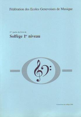Formation Musicale de Base 2ème partie du volume 1 / Solfège 1er Niveau /  / Conservatoire GE
