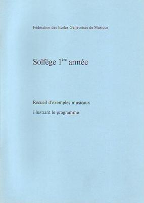 Solfège 1ère année exemples musicaux /  / Conservatoire GE
