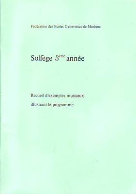 Solfège 3ème année exemples musicaux /  / Conservatoire GE