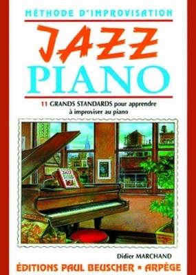 Jazz piano / Marchand Didier / Paul Beuscher
