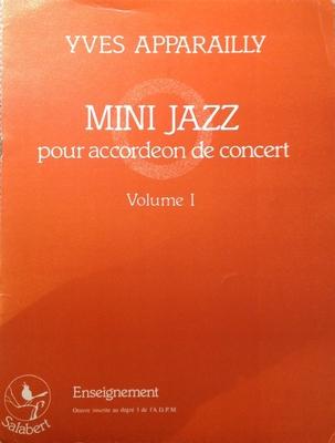 Mini Jazz, vol. 1 / Apparailly Yves / Hortensia