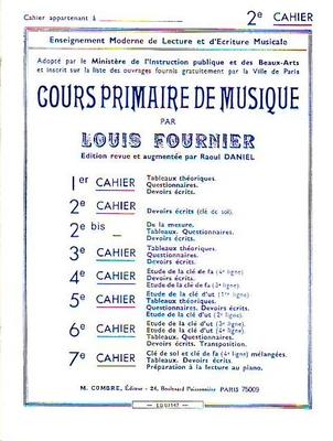 Cours primaire de musique 2ème cahier / Fournier Louis / Combre