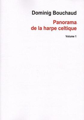 Panorama de la harpe celtique volume 1 / Dominig Bouchaud / Salabert