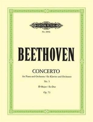 Concerto no 5 en mib majeur op. 73 »Empereur»Concerto No. 5 In E Flat Op. 73 'Emperor' / Beethoven Ludwig van / Peters