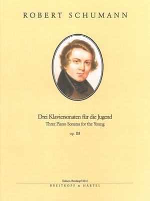 3 sonates pour les jeunes, op. 1183 Sonaten f. die Jugend op.118 / Schumann Robert / Breitkopf