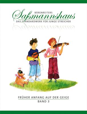 Bärenreiter's Sassmannshaus / Früher Anfang auf der Geige, Band 3 Frühes Duospiel. Tänze und Spielstücke in verschiedenen Tonarten   Violin Buch  BA9673 / Sassmannshaus Egon / Bärenreiter