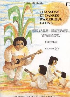 Chansons et danses d'Amérique Latine vol. C /  / Henry Lemoine