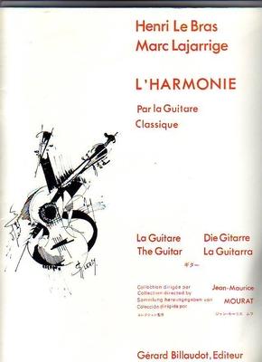 L'harmonie par la guitare classique / Le Bras H./Lajarrige M. / Billaudot