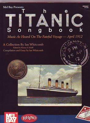The Titanic songbook /  / Mel Bay