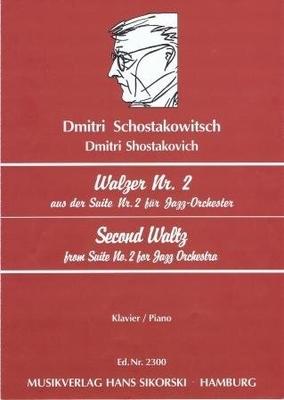 Valse no 2 (de la suite jazz no 2) / Shostakovitch Dimitri / Sikorski