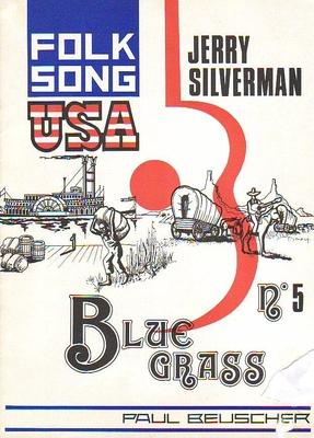 Folksong USA : No 5 Blue grass /  / Paul Beuscher