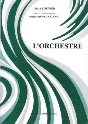 L'Orchestre / Louvier Alain / Combre