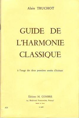 Guide de l'harmonie classique / Truchot Alain / Combre