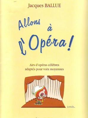 Allons à l'Opéra /  / Combre