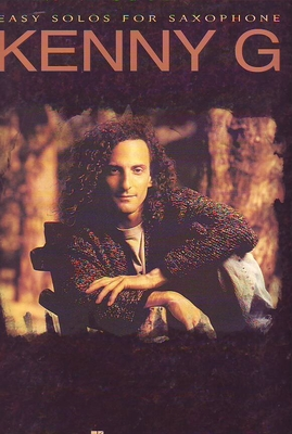 Kenny G: Easy Solos For Saxophone / G, Kenny (Artist); Kenny, G (Artist) / Hal Leonard