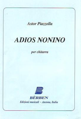 Adios Nonino (tango) Astor Piazzolla / Astor Piazzolla / Bèrben