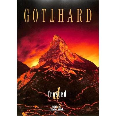 Gotthard – D Frosted / Gotthard / Edition Walter Wild