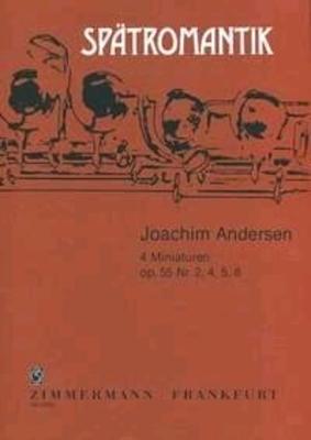4 miniatures op. 55 nos 2 4 5 8 / Andersen Carl Joachim / Zimmermann